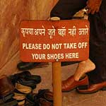 And Indians get to ignore the signs about shoes ...